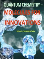 Quantum Chemistry : Molecules for Innovations