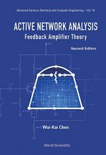 Active Network Analysis: Feedback Amplifier Theory, Second Edition