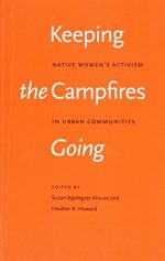 Keeping the Campfires Going: Native Women's Activism in Urban Communities