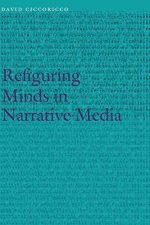 Refiguring Minds in Narrative Media