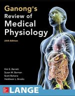 Ganong's Review of Medical Physiology (25th edition)