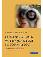 Coming of Age With Quantum Information: Notes on a Paulian Idea