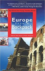 Europe from a Backpack: Real Stories from Young Travelers Abroad (From a Backpack series)