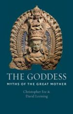 The Goddess : Myths of the Great Mother