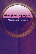 Philosophy of Language A-Z (Philosophy A-Z EUP)