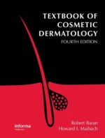 Textbook of Cosmetic Dermatology, 4 edition