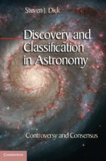 Discovery and Classification in Astronomy: Controversy and Consensus