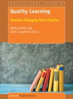 Quality Learning: Teachers Changing Their Practice