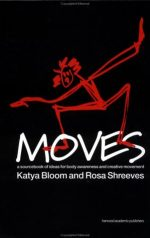 Moves: A Sourcebook of Ideas for Body Awareness and Creative Movement