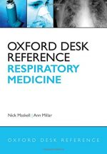 Oxford Desk Reference: Respiratory Medicine