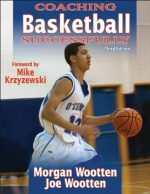 Coaching Basketball Successfully, 3rd Edition