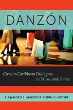 Danzón: Circum-Caribbean Dialogues in Music and Dance