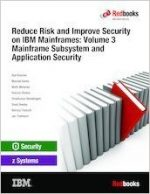 Reduce Risk and Improve Security on IBM Mainframes