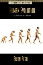 Human Evolution: A Guide to the Debates
