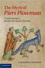 The Myth of Piers Plowman: Constructing a Medieval Literary Archive
