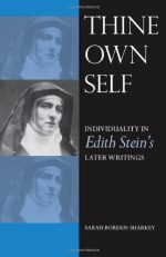 Thine Own Self: Individuality in Edith Stein's Later Writings