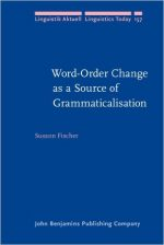Word-Order Change as a Source of Grammaticalisation