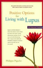 Positive Options for Living with Lupus: Self-Help and Treatment