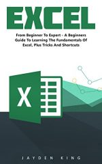Excel: From Beginner To Expert