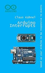 Arduino Interrupts: Speed up your Arduino to be responsive to events