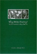 Why Write Poetry?: Modern Poets Defending Their Art