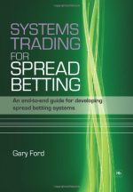 Systems Trading for Spread Betting