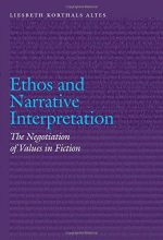 Ethos and Narrative Interpretation: The Negotiation of Values in Fiction