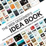 The Web Designer's Idea Book, Vol. 2