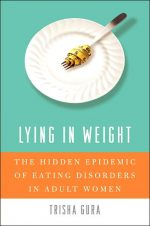 Lying in Weight: The Hidden Epidemic of Eating Disorders in Adult Women