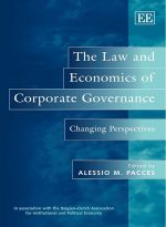 The Law and Economics of Corporate Governance: Changing Perspectives