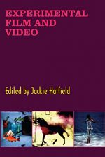 Experimental Film and Video: An Anthology