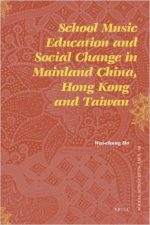 School Music Education and Social Change in Mainland China, Hong Kong and Taiwan