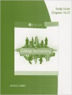 Study Guide with Working Papers, Chapters 16-27 for Heintz/Parry's College Accounting