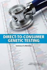 Direct-to-Consumer Genetic Testing: Summary of a Workshop