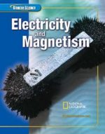 Glencoe Science: Electricy and Magnetism, Student Edition