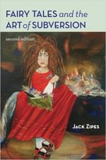 Fairy Tales and the Art of Subversion, 2nd Edition