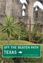 Texas Off the Beaten Path, 10th Edition