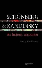 Schonberg and Kandinsky: An Historic Encounter