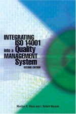 Integrating ISO 14001 into a Quality Management System (Second Edition)