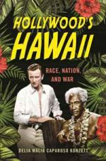 Hollywood's Hawaii : Race, Nation, and War