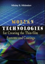 Modern Technologies for Creating the Thin-film Systems and Coatings