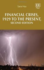 Financial Crises, 1929 to the Present, Second Edition