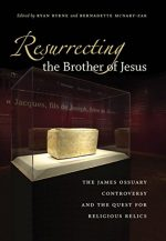 Resurrecting the Brother of Jesus