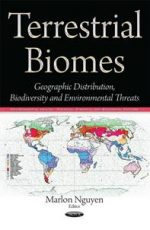 Terrestrial Biomes : Geographic Distribution, Biodiversity, and Environmental Threats