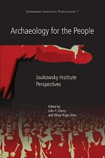 Archaeology for the People: Joukowsky Institute Perspectives