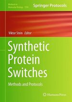 Synthetic Protein Switches: Methods and Protocols