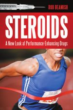 Steroids: A New Look at Performance-Enhancing Drugs