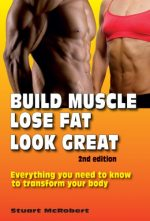 Build Muscle, Lose Fat, Look Great, 2nd Edition