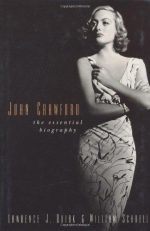 Joan Crawford: The Essential Biography