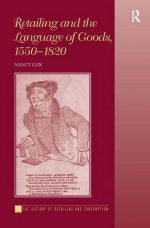 Retailing and the Language of Goods, 1550-1820